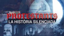 Protestants: la història silenciada